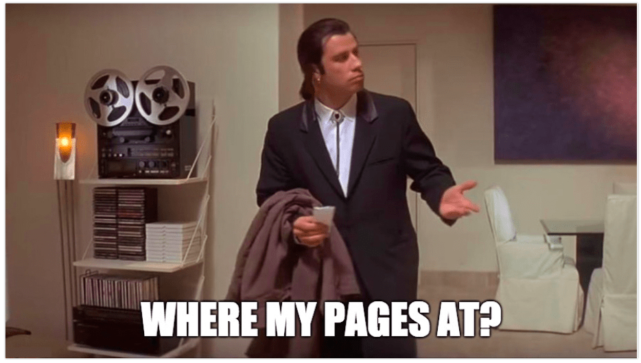 Travolta meme - Where my pages at?