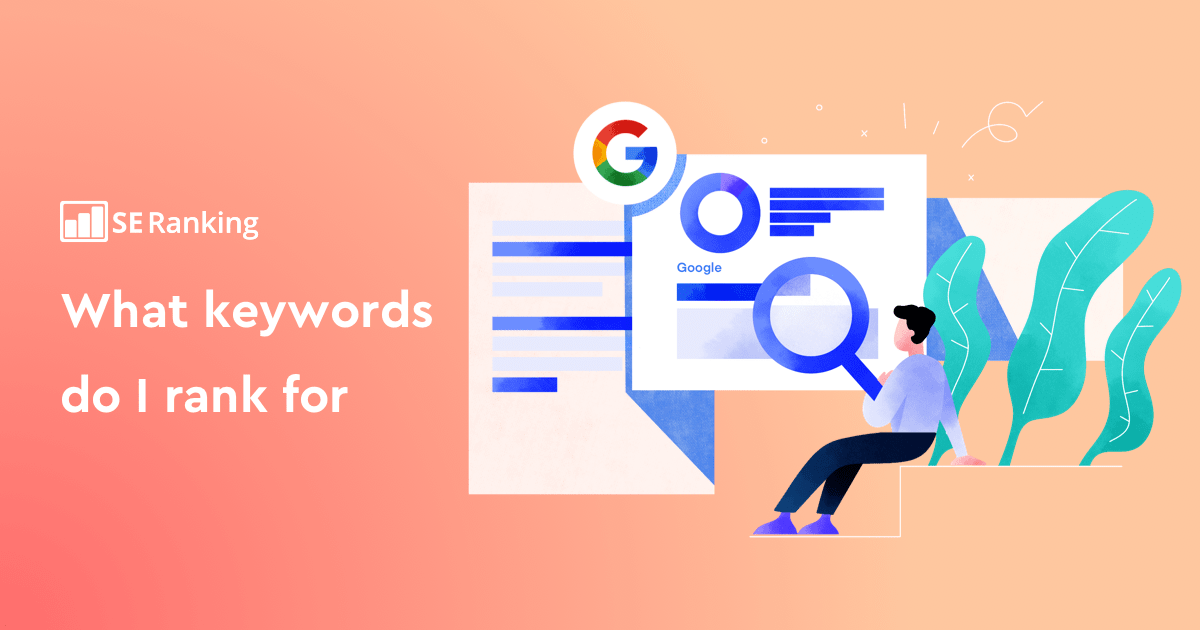 How to Find Out What Keywords My Site Ranks For